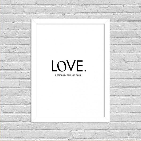 Quadro Decorativo Minimalista Love Começou com Um Beijo Branco