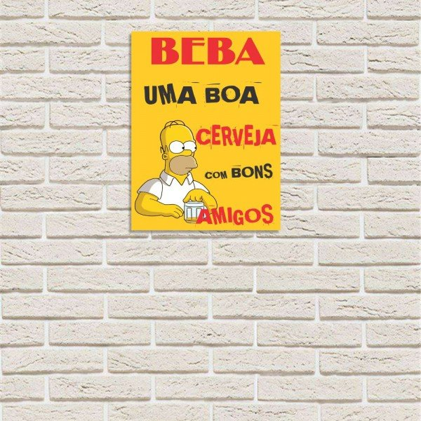 Placa Decorativa em MDF Beba Uma Boa Cerveja Com Bons Amigos Os Simpsons