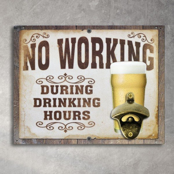 Abridor de Garrafas de Parede No Working During Drinking Hours